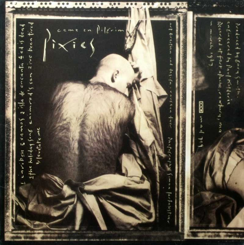 Pixies「Come on Pilgrim」