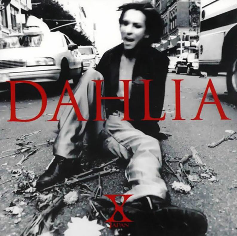 X JAPAN「DAHLIA」