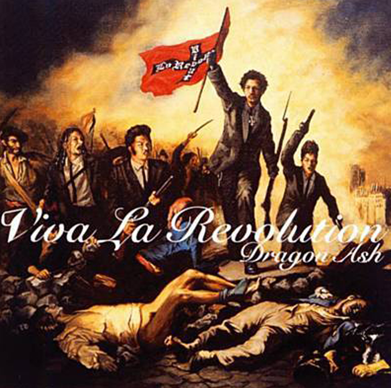 Dragon Ash 「Viva La Revolution」