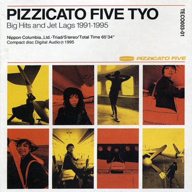 PIZZICATO FIVE「ピチカート・ファイヴ TYO」