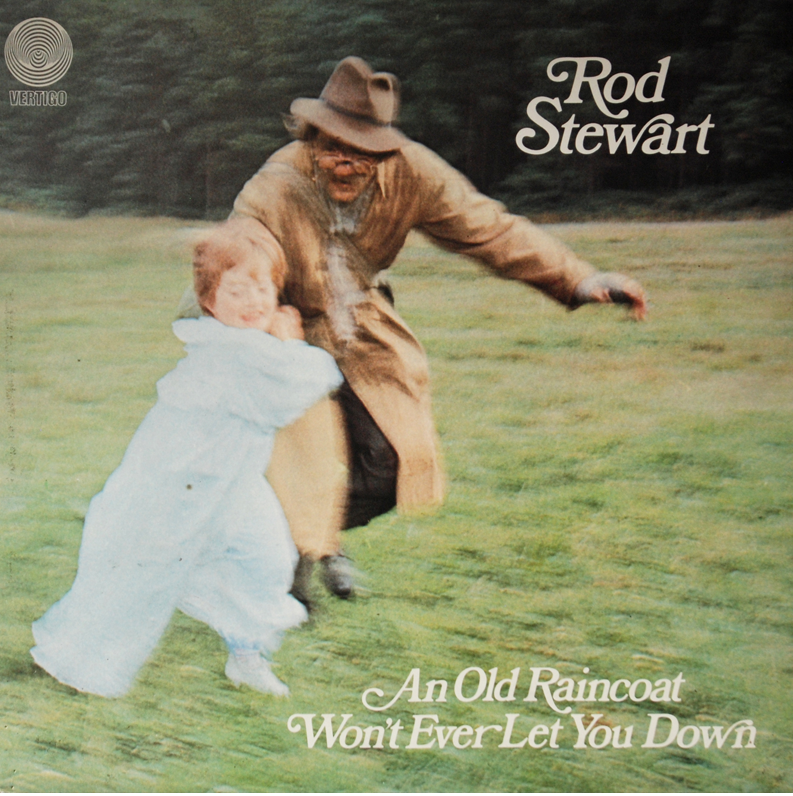 Rod Stewart「An Old Raincoat Won't Ever Let You Down - ロッド・スチュワート・アルバム」