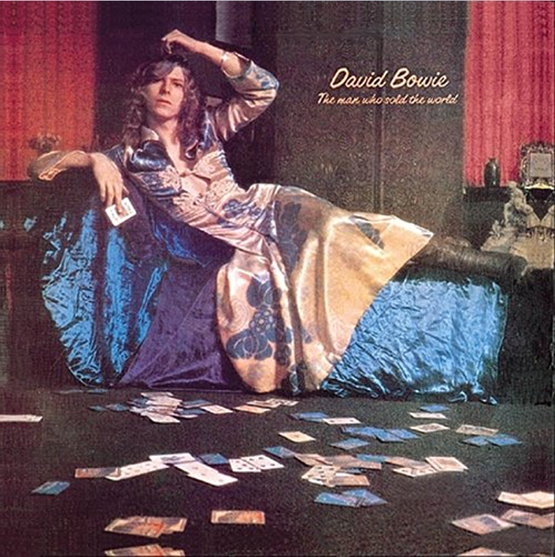 David Bowie「The Man Who Sold The World - 世界を売った男」